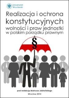 Konstytucyjna regulacja małżeństwa a prawo do zawarcia małżeństwa