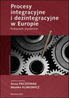 Procesy integracyjne i dezintegracyjne w Europie. Wprowadzenie
