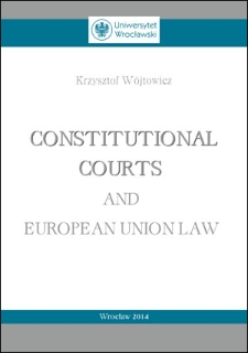 Constitutional courts and European Union law