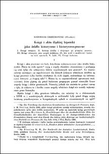 Księgi i akta śląskiej hipoteki jako źródło, historyczne i historyczno-prawne