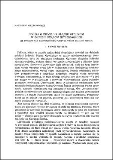Walka o ziemię na Śląsku Opolskim w okresie rządów hitlerowskich : (ze studiów nad mniejszościową polityką władz Trzeciej Rzeszy)