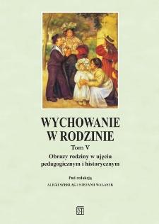 Rodzina w życiu wybitnych uczonych. Przykład Kazimierza Twardowskiego (1866–1938)