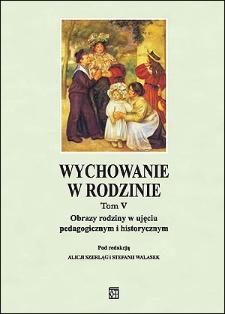Wychowanie w Rodzinie, T. 5 (2012). Wstęp