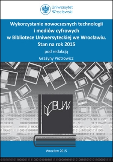 Applicability of modern information technologies (MIT) to creating and improving Bibliography of University of Wrocław employees and doctoral students database