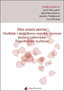 Non omnis moriar : pobranie narządów zmarłego do przeszczepu w prawie hiszpańskim na tle prawa polskiego