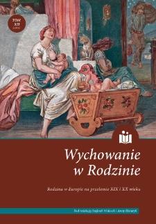 Wychowanie małego dziecka w Polsce w pierwszej dekadzie okresu międzywojennego na łamach wybranych czasopism pedagogicznych – ciągłość i zmiana