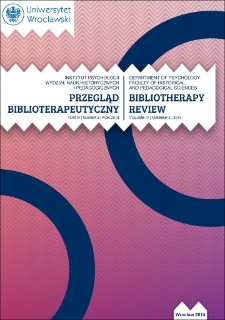 "Bibliotherapy between art therapeutic techniques. Book reviews: Arts therapy: theory, practice, projects. Part 1.: Theory, editors Bartosz Łoza, Aleksandra Chmielnicka – Plaskota. ""Difin"" Warszawa 2014 s. 306"