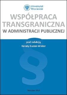 Współpraca transgraniczna w administracji publicznej : Spis treści ; Przedmowa