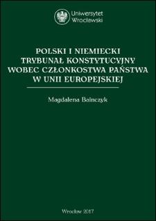 Polski i niemiecki Trybunał Konstytucyjny wobec członkostwa państwa w Unii Europejskiej