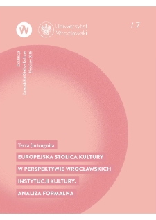 Terra (in)cognita. European Capital of Culture in the perspective of cultural institutions in Wrocław. Formal analysis