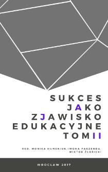 Sukces w teorii i praktyce edukacyjnej. Studium indywidualnych przypadków
