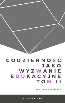 Edukacja dla codzienności i przyszłości– przykłady innowacyjnych rozwiązań organizowania wspierania edukacji