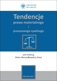 Tendencje prawa materialnego iprocesowego cywilnego : Spis treści