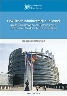 Przyjazny urząd jako nowa dyrektywa kultury administrowania. Refleksje nad jakością obsługi interesantów w instytucjach administracji publicznej