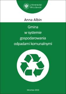 Gmina w systemie gospodarowania odpadami komunalnymi