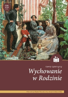 "Counselling for the family upbringing at the beginning of the twentieth century in the light of the ""Dobra Gospodyni"" [The Good Housewife] magazine"