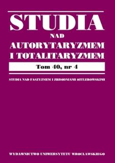 Acta Universitatis Wratislaviensis. Studia nad Autorytaryzmem i Totalitaryzmem. 2018, 40, nr 4