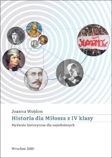 Historia dla Miłosza z IV klasy : myślenie historyczne dla najmłodszych