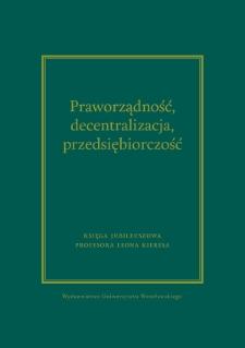 Kierunki rozwoju nauki publicznego prawa gospodarczego z perspektywy instytucji i wartości konstytucyjnych