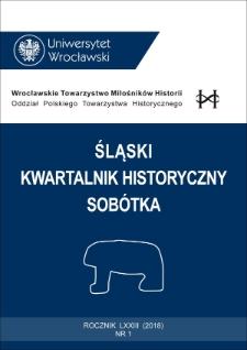 Śląski Kwartalnik Historyczny Sobótka. 2018, nr 1 : Od redakcji ; Spis treści