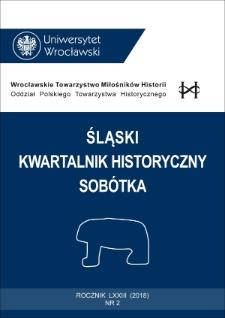 Śląski Kwartalnik Historyczny Sobótka. 2018, nr 2 : Spis treści
