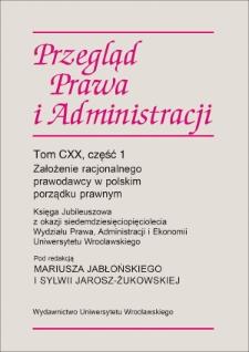 Racjonalny ustawodawca a konstrukcja prawna sprawy sądowoadministracyjnej