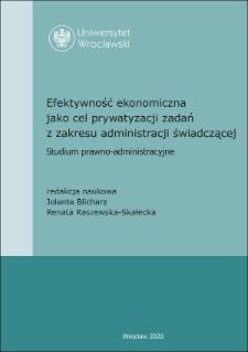 W obliczu administracji świadczącej i jej zadań publicznych w ujęciu nauk administracyjnych