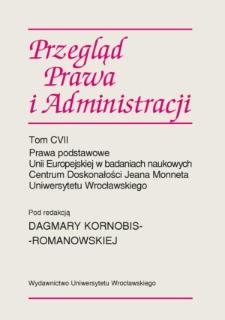Notariusz jako organ ochrony prawnej w świetle prawa polskiego i prawa Unii Europejskiej
