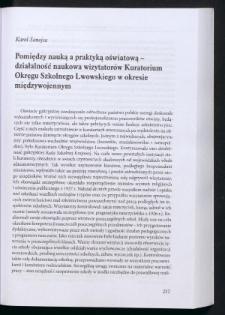 Pomiędzy nauką a praktyką oświatową - działalność naukowa wizytatorów Kuratorium Okręgu Szkolnego Lwowskiego w okresie międzywojennym