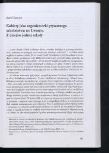 Kobiety jako organizatorki prywatnego szkolnictwa we Lwowie. Z dziejów jednej szkoły