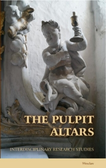 The pulpit altars in historical Upper Silesia