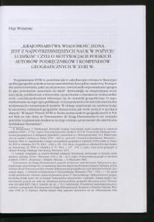 """""""Krajopisarstwa wiadomość jedną jest z najpotrzebniejszych nauk w pożyciu ludzkim"""" czyli o motywacjach polskich autorów podręczników i kompendiów geograficznych w XVIII w."""