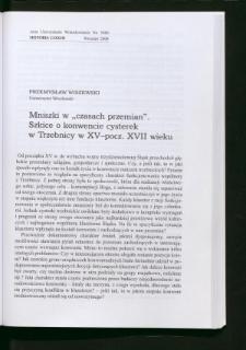 """Mniszki w """"czasach przemian"""". Szkice o konwencie cysterek w Trzebnicy w XV-pocz. XVII wieku"""