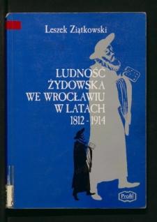 Ludność żydowska we Wrocławiu w latach 1812-1914