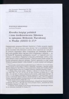 """""""Kronika książąt polskich"""" i inne średniowieczne Silesiaca w rękopisie Biblioteki Narodowej w Pradze (XXIII G 27)"""