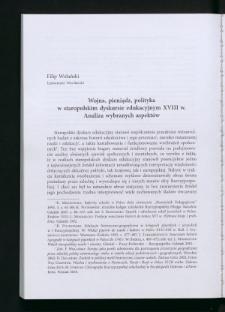 Wojna, pieniądz, polityka w staropolskim dyskursie edukacyjnym XVIII w. Analiza wybranych aspektów