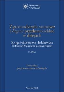 Zgromadzenia stanowe pogranicza. Różnice i podobieństwa (na przykładzie Śląska i Prus Królewskich)