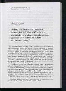 """O tym, jak kronikarz Thietmar w relacji o Bolesławie Chrobrym wspiął się na wyżyny obiektywizmu, czyli na tropie intencji autora w """"świecie tekstu"""""""