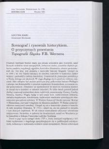 """Scenograf i rysownik historykiem. O przyczynach powstania """"Topografii Śląska"""" F.B. Wernera"""