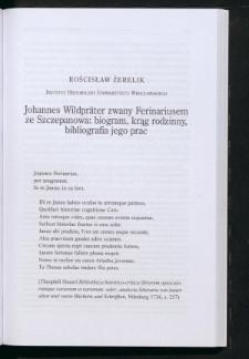 Johannes Wildpräter zwany Ferinariusem ze Szczepanowa: biogram, krąg rodzinny, bibliografia jego prac