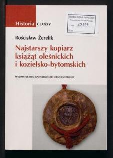 Najstarszy kopiarz książąt oleśnickich i kozielsko-bytomskich