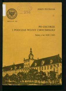 Po Cecorze i podczas wojny chocimskiej. Sejmy z lat 1620 i 1621