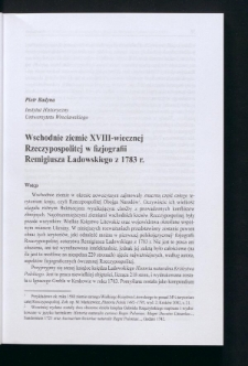 Wschodnie ziemie XVIII-wiecznej Rzeczypospolitej w fizjografii Remigiusza Ładowskiego z 1783 r.