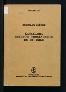 Kancelaria biskupów wrocławskich do 1301 roku