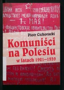 Komuniści na Polesiu w latach 1921-1939