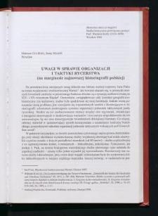 Uwagi w sprawie organizacji i taktyki rycerstwa (na marginesie najnowszej historiografii polskiej)