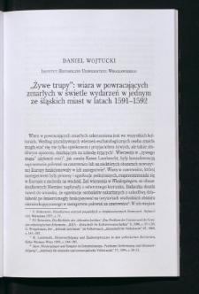 """""""Żywe trupy"""" : wiara w powracających zmarłych w świetle wydarzeń w jednym ze śląskich miast w latach 1591-1592"""