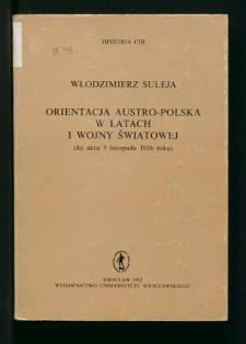 Orientacja austro-polska w latach I wojny światowej (do aktu 5 listopada 1916 roku)