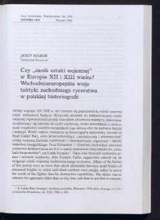 """Czy """"zanik sztuki wojennej"""" w Europie XII i XIII wieku? Wschodnioeuropejska wizja taktyki zachodniego rycerstwa w polskiej historiografii"""