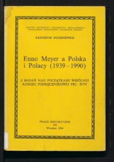 Enno Meyer a Polska i Polacy (1939-1990). Z badań nad początkami Wspólnej Komisji Podręcznikowej PRL-RFN